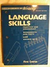 Language Skills Practice and Assessment Worksheets and Tests with Answer Keys, Revised Edition (Elements of Writing, 1st Course, Grade 7)