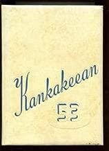 (Custom Reprint) Yearbook: 1953 Kankakee High School - Kankakeean Yearbook (Kankakee, IL)