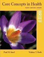 Core Concepts in Health, Brief Update, 10TH EDITION
