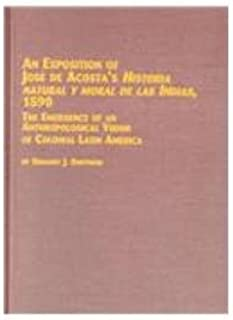 An Exposition of Jose De Acosta's