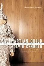 Martian Child (03) by Gerrold, David [Paperback (2003)]