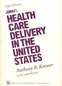 Jonas's Health Care Delivery in the United States