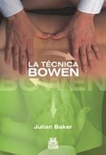 TECNICA BOWEN,LA (Spanish Edition): 1