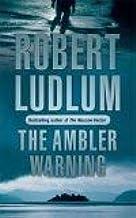 The Ambler Warning by Robert Ludlum - Paperback
