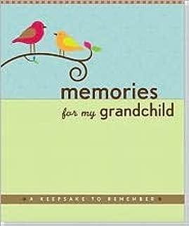 Memories for My Grandchild Publisher: Peter Pauper Press; Spi edition