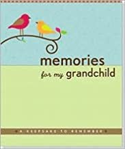Memories for My Grandchild Publisher: Peter Pauper Press; Spi edition