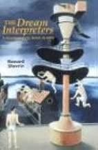 The Dream Interpreters: A Psychoanalytic Novel in Verse