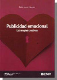 Publicidad emocional.: Estrategias creativas (Libros profesionales)