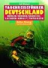 Tauchreiseführer, Bd.27 Deutschland, Berlin, Hessen, Sachsen, Sachsen-Anhalt, Thüringen