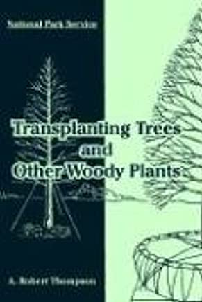 Transplanting Trees and Other Woody Plants: National Park