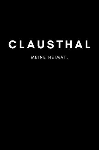 Clausthal: Notizbuch, Notizblock, Notebook | Liniert, Linien, Lined | DIN A5 (6x9 Zoll), 120 Seiten | Deine Stadt, Dorf, Region, Liebe und Heimat