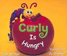 Rigby Literacy: Student Reader Grade K (Level 4) Curly Is Hungry
