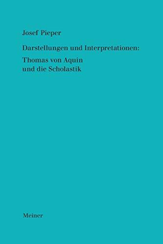 Werke / Darstellungen und Interpretationen: Thomas von Aquin und die Scholastik