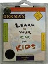 Learn in Your Car for Kids German: On the Way to the Fest Activity Kit (German Edition)