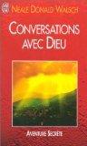 Conversations avec Dieu - J'ai lu - 10/08/2001