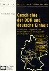 Geschichte der DDR und deutsche Einheit: Analyse von Lehrplänen und Unterrichtswerken für Geschichte und Sozialkunde