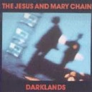 Darklands by The Jesus & Mary Chain