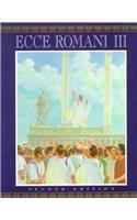 Ecce Roman III: A Latin Reading Program : From Republic to Empire