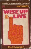 Wise Up & Live (Wise Up & Live: A Bible...
