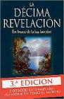 La Decima Revelacion / The Tenth Insight
