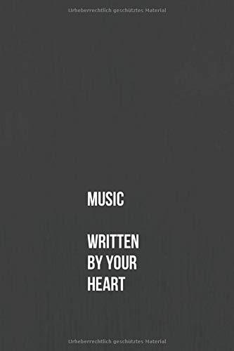 Notizbuch - MUSIC WRITTEN BY YOUR HEART - Journal: 6