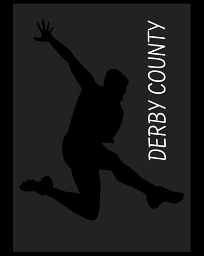 Derby County: 4 Year Diary, Derby County FC Personal Journal, Derby County Football Club, Derby County FC Diary, Derby County FC Planner, Derby County FC