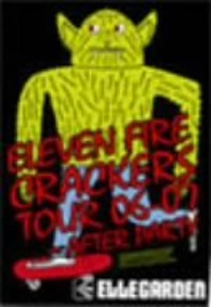 ELEVEN FIRE CRACKERS TOUR 06-07~AFTER PARTY [DVD]