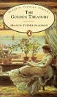 The Golden Treasury of the Best Songs and Lyrical Poems in the English Language (Penguin Popular Classics)