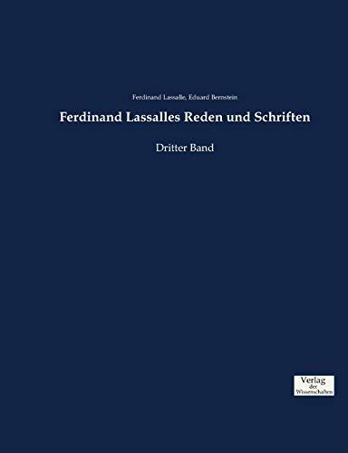 Ferdinand Lassalles Reden und Schriften: Dritter Band