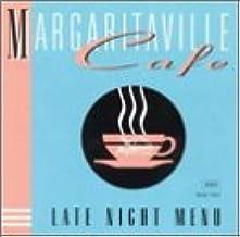 Margaritaville Cafe - Late Night Menu