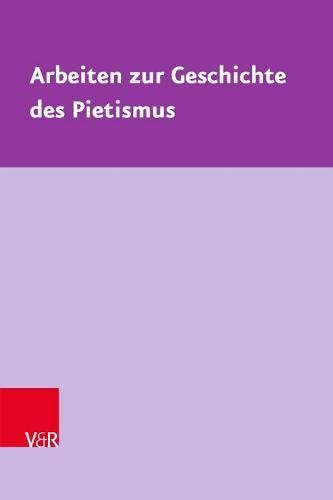 Literatur und Sprache des Pietismus: Ausgewählte Studien (Arbeiten zur Geschichte des Pietismus, Band 63)