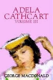 Adela Cathcart, Volume III of III by George Macdonald, Fiction, Fantasy