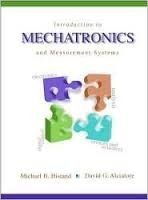Introduction to Mechatronics and Measurement Systems  McGraw-Hill International Editions