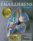 Die Kunst des Emaillierens