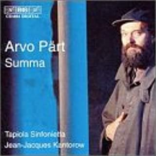 Summa / Collage sur Bach / Fratres / Cantus in memoriam Benjamin Britten / Festina lente / Tabula rasa
