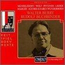 Mendelssohn/ Wolf/ Pfitzner/ Lieder/ Mahler/ Aus Des Knaben Wunderhorn: Walter Berry/ Rudolf Buchbinder by Mendelssohn