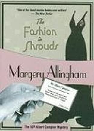 [The Fashion in Shrouds] (By: Margery Allingham) [published: January, 2009]