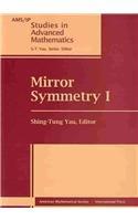 Mirror Symmetry I (Ams/Ip Studies in Advanced Mathematics)