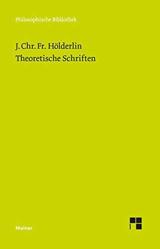 Theoretische Schriften (Philosophische Bibliothek)