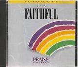 He Is Faithful (Hosanna Music's Praise and Worship)
