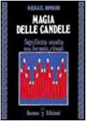 Magia delle candele. Significato occulto, uso, formule rituali
