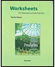 Worksheets for Classroom or Lab Practice for Prealgebra by Carson,Tom. [2008,3rd Edition.] Paperback