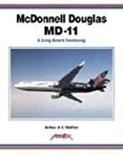 McDonnell Douglas MD-11: A Long Beach Swansong (Aerofax Series)