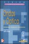Fisica. cuaderno de actividades 6.ondas y optica. 2.º bachillerato