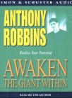 Awaken the Giant within - How to Take Immediate Control of Your Mental, Emotional, Physical and Financial Destiny - Simon & Schuster Audio - 02/01/2001