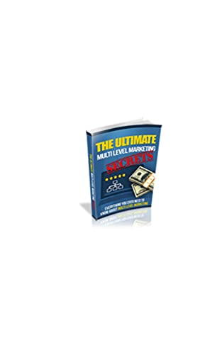The ultimate multilevel marketing secrets (English Edition)