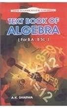 Text Book of Algebra by A. K. Sharma (2010-01-27)