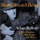 Blood Sweat & Bebop by Adam Rafferty