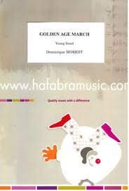 Golden Age March D. Morest for Young Band