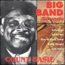 Big Band Sounds: Count Basie
